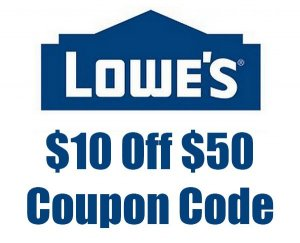 Lowes $10 off $50 Coupon Code