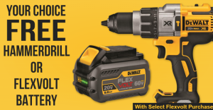 Free DeWalt Flexvolt Battery OR Hammer Drill w/ Purchase
