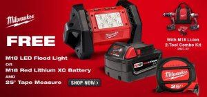 Free Milwaukee LED Light or Battery and Free Tape Measure w/  Drill Impact Purchase