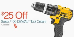 $25 Off Select $100 DEWALT Tool Orders