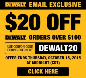 $20 off $100 DeWalt Purchase
