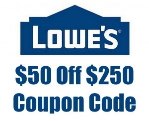 $50 Off $250 Lowe's Coupon Code