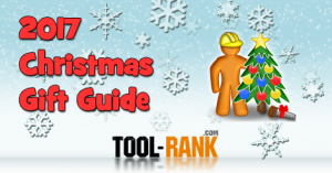 2017 Christmas Gift Tool Buyers Guide