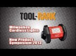 Milwaukee Cordless Work Lights - New Product Symposium 2013