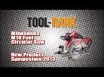 Milwaukee M18 Fuel Brushless Circular Saw - New Product Symposium 2013